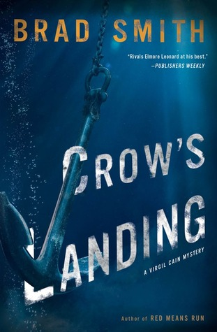 Cover of the book Crow's Landing by Brad Smith